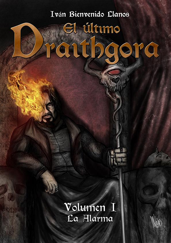 El últimio Draithgora - portada de Ivan Hojas