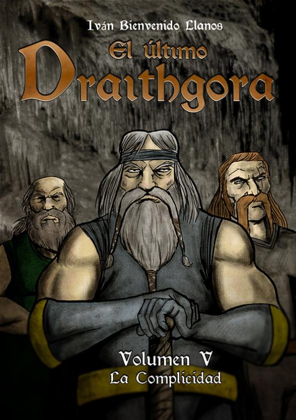 El último Draithgora Vol. V